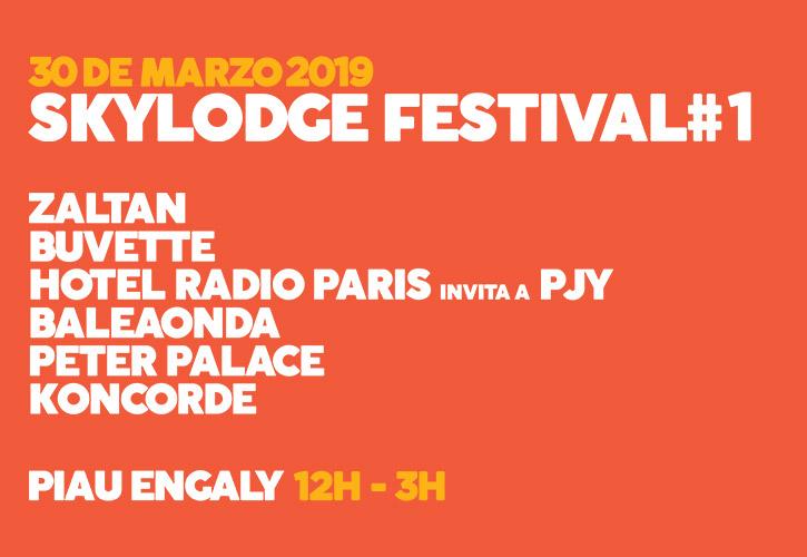 Conciertos Skylodge Festival el 30 de marzo de 2019