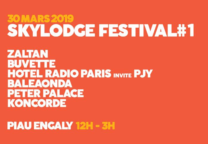 Concerts Skylodge Festival le 30 mars 2019