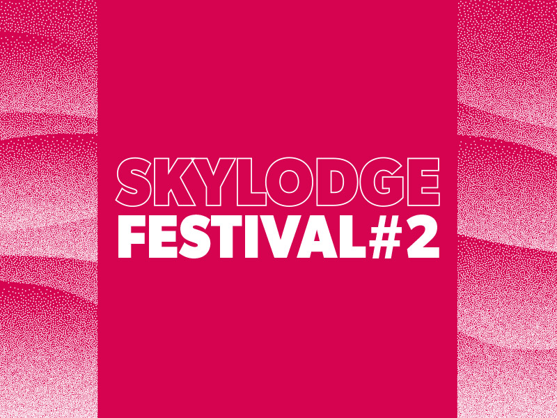 Concert 06th and 07th march 2020 Skylodge Festival #2